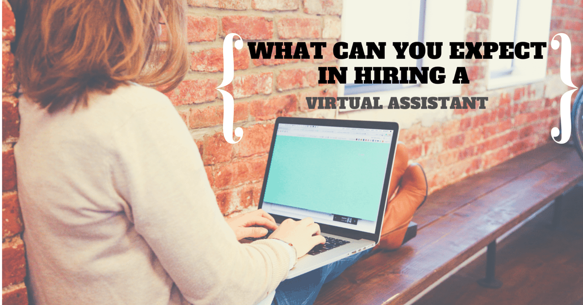 What Can You Expect in Hiring a Virtual Assistant?