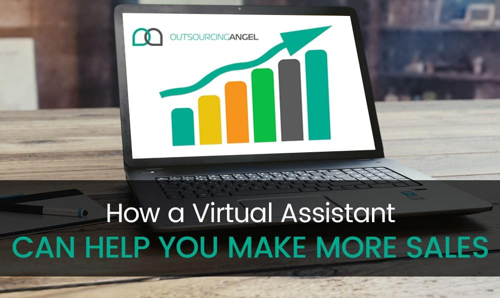 How A Virtual Assistant Can Help You Make More Sales