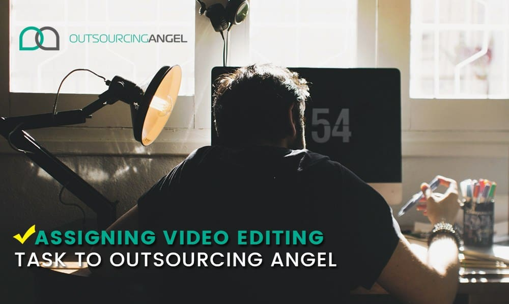 How To Do Video Editing With Your Virtual Assistant