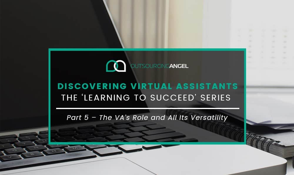 Discovering Virtual Assistants – The 'Learning to Succeed' Series
