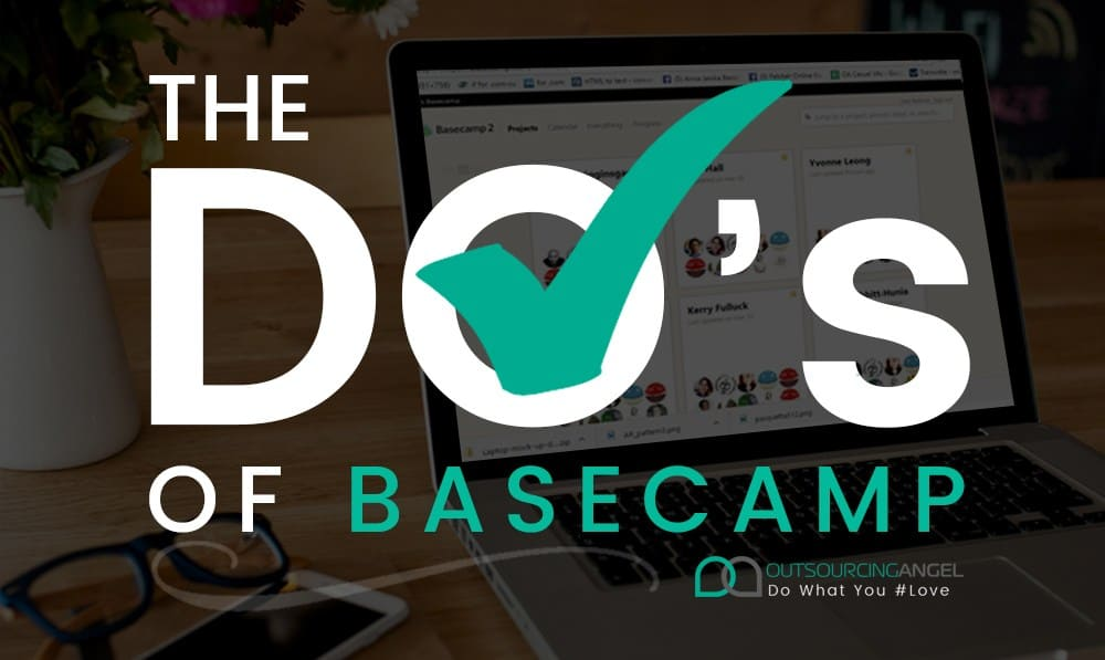 The DO's of Basecamp For Better Project Management