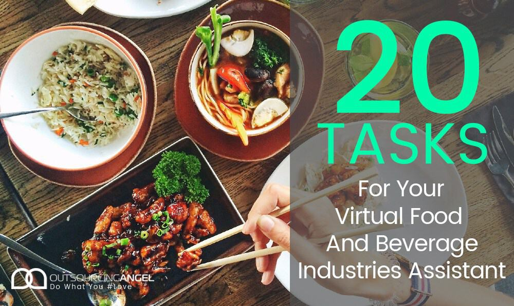 20 Tasks for Your Virtual Food and Beverage Industries Assistant