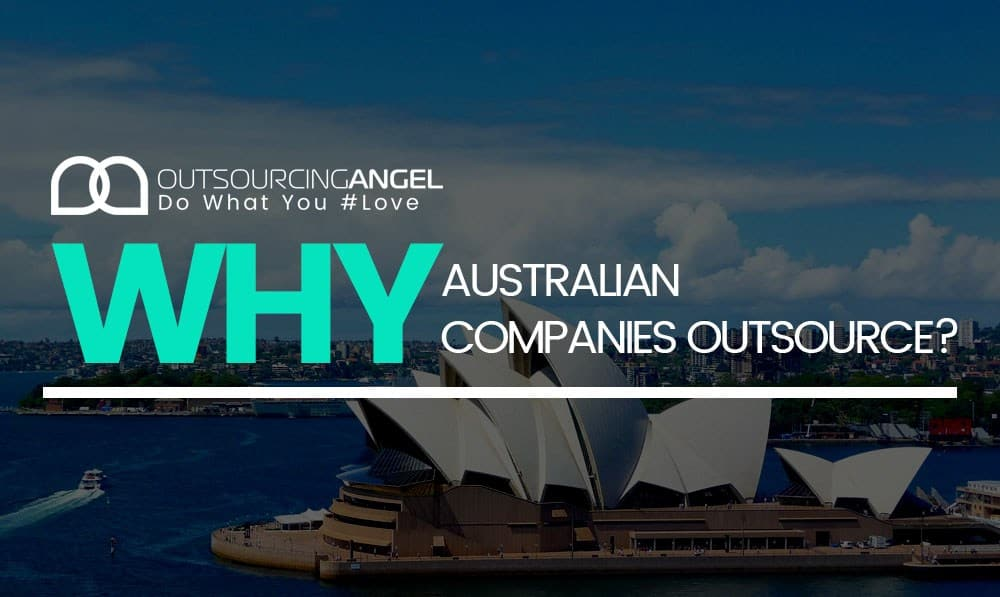 Why Australian Companies Outsource