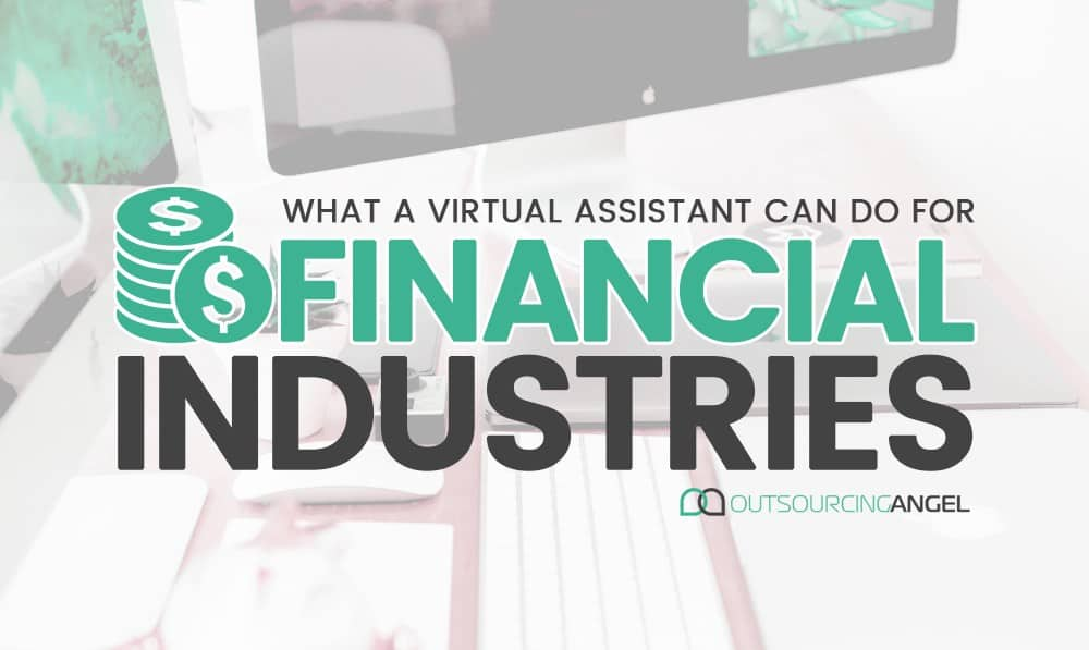 What a Virtual Assistant can do in the Financial Industry
