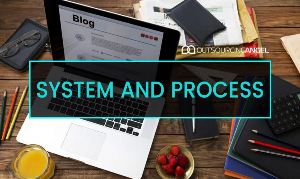 The Importance of System and Process to Your Business