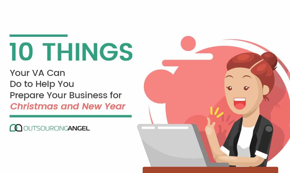 10 Things Your VA Can Do to Help You Prepare Your Business for Christmas and New Year