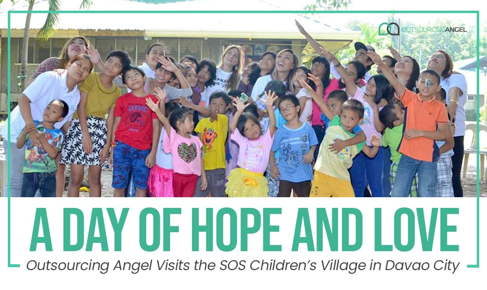 A Day of Hope and Love: Outsourcing Angel Visits the SOS Children's Village in Davao City