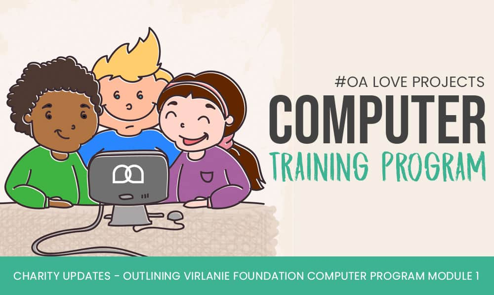 #OALOVEPROJECT: Computer Training Program