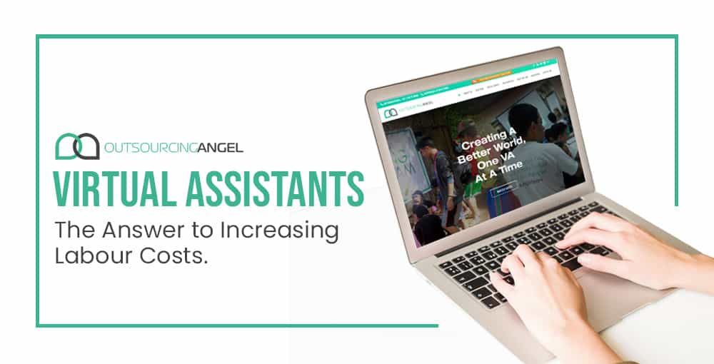 Virtual Assistants – the Answer to Increasing Labour Costs