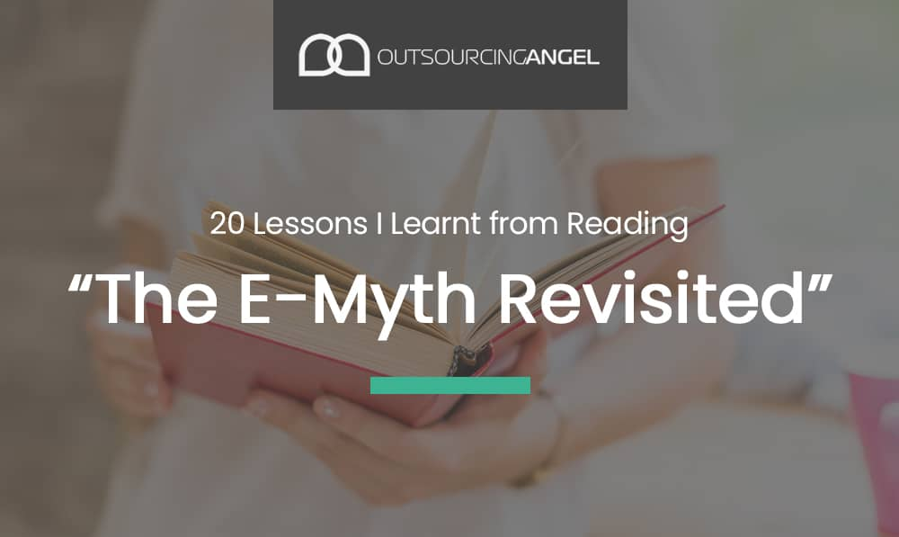 "20 Lessons I Learnt from Reading ""The E-Myth Revisited"" By Michael E. Gerber"