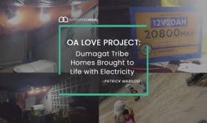 OA Love Projects: Dumagat Tribe Homes Brought to Life with Electricity