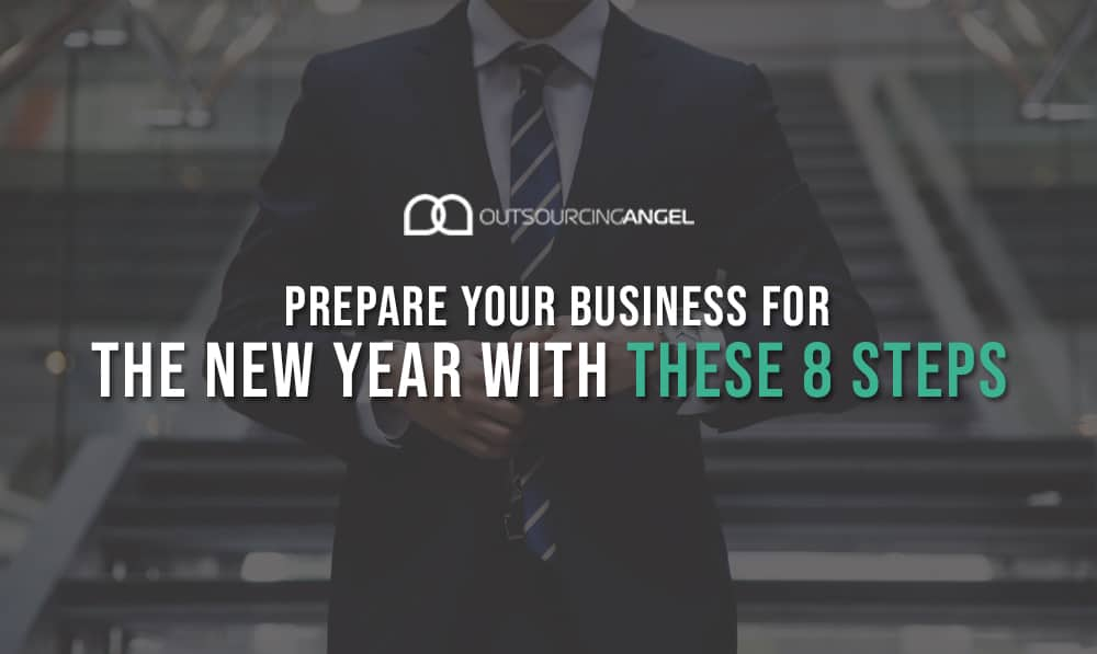 Prepare Your Business For The New Year with These 8 Steps