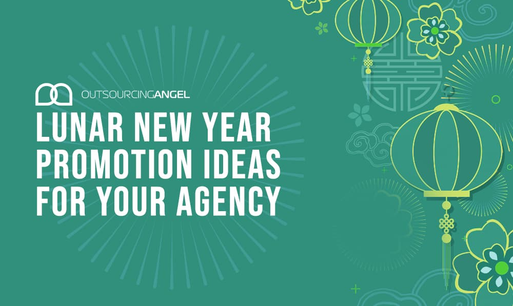 5 Great Lunar New Year Promotion Ideas for Your Agency