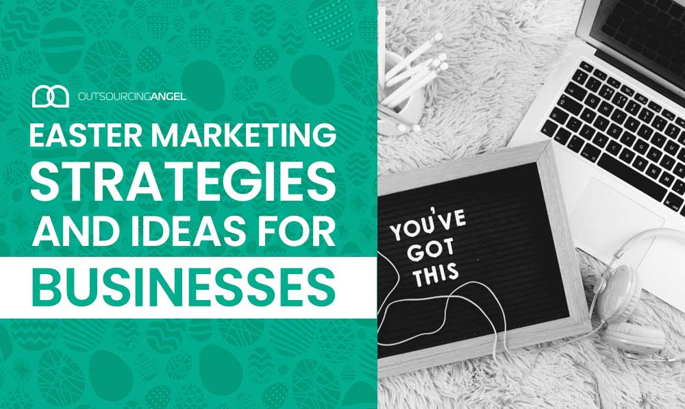 Easter Marketing Strategies and Ideas for Businesses