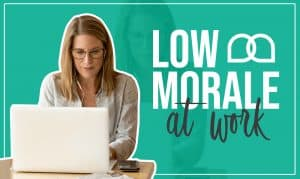 Low Morale at Work Boost Your Employees' Motivation & Productivity