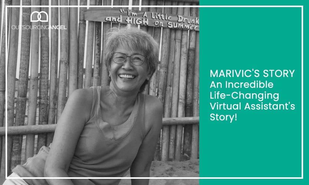Marivic's Story – An Inspiring Life-Changing Virtual Assistant's Story