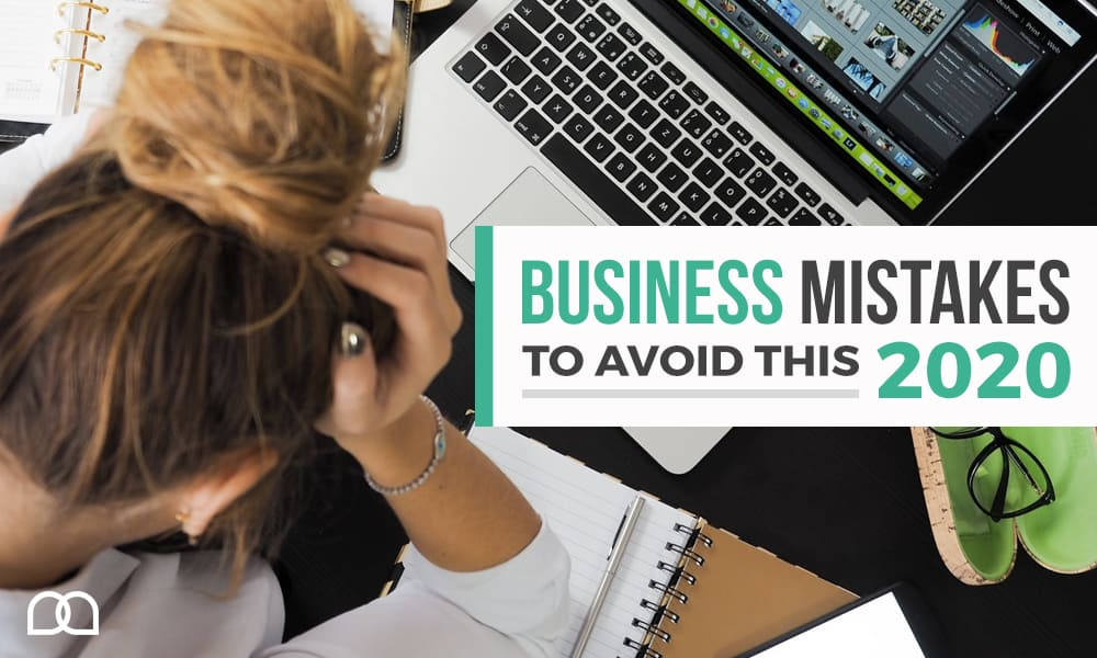 Top 10 Business Mistakes to Avoid in 2020