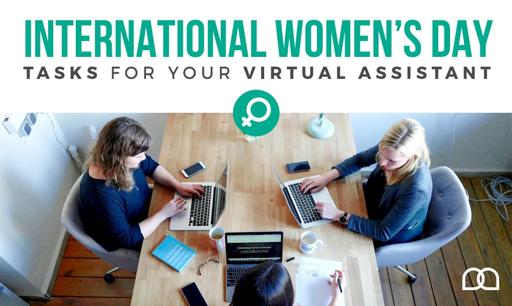 International Women's Day Tasks For Your Virtual Assistant