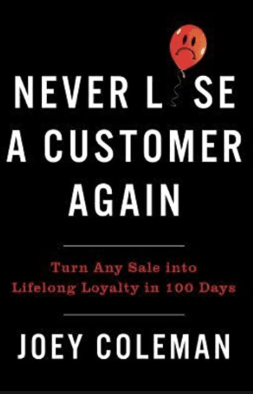 Never Lose a Customer Again book by Joey Coleman