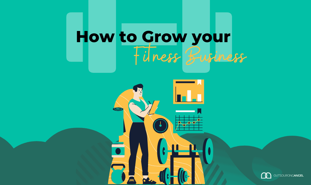 How to Grow your Fitness Business with Virtual Assistant