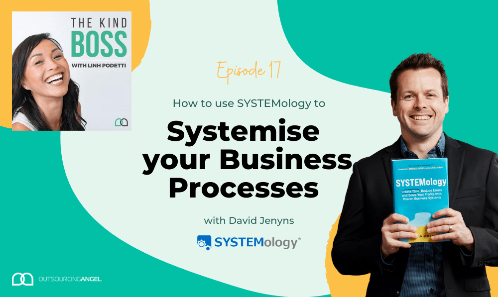 How to Systemise your Business using SYSTEMology with David Jenyns