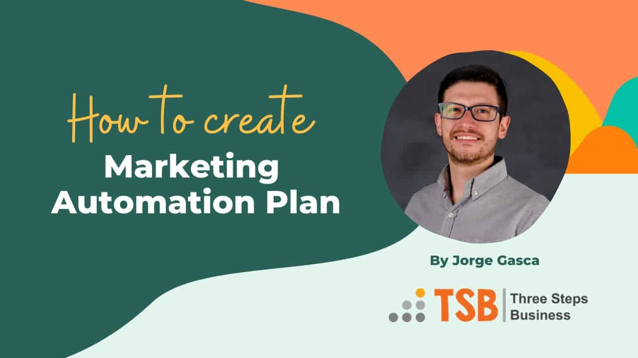 How to Create a Marketing Automation Plan