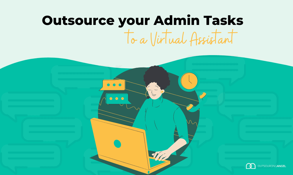 Outsource Your AdminTasks to a Virtual Assistant