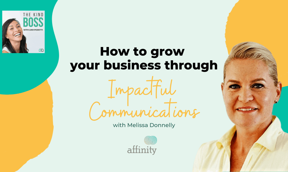 How to Communicate Effectively to Employees and Grow your Business with Melissa Donnelly