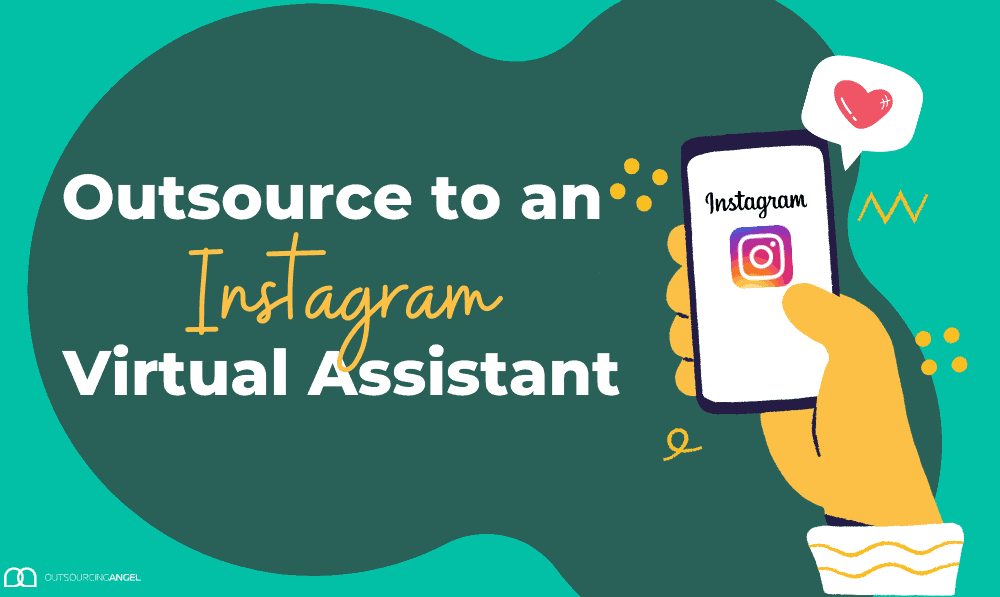What a Virtual Assistant Can Do to Manage your Instagram