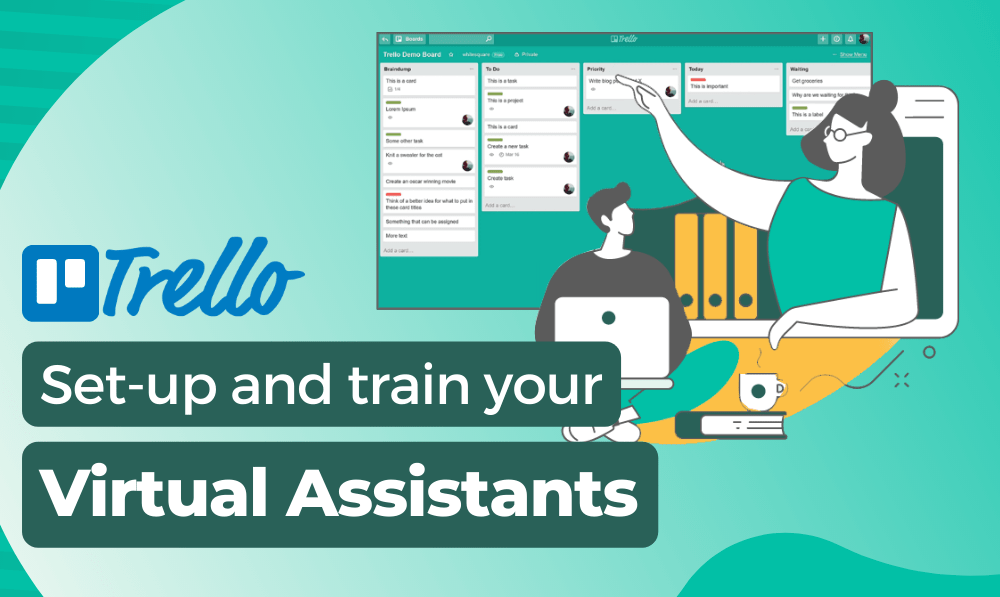 How to train a Virtual Assistant using tools like Trello