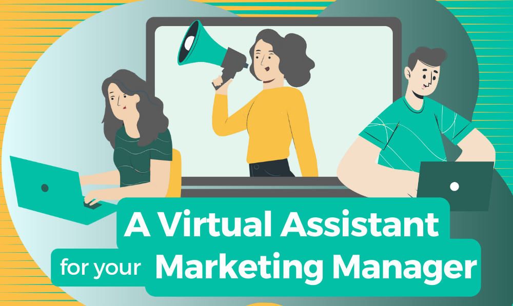 What Can a Marketing Virtual Assistant Do for Managers