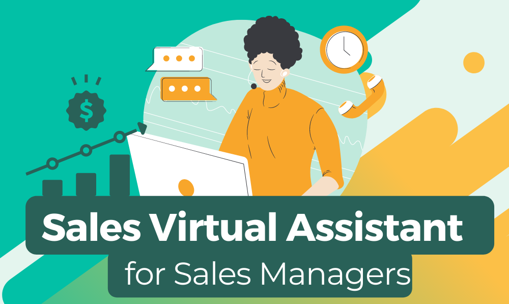 Sales Virtual Assistant tasks for Sales Managers